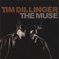 Tim Dillinger | The Muse