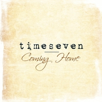 Timeseven | Coming Home