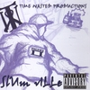 Time Wasted Productions: Volume 2 Slum Ville