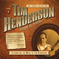 Tim Henderson | Legacy Collection, Vol. 5: Songs of Protest