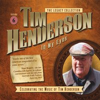 Tim Henderson | Legacy Collection, Vol. 6: In My Eyes