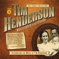 Tim Henderson | Legacy Collection, Vol. 4: West Virginia in My Dreams