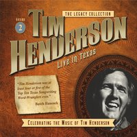 Tim Henderson | Legacy Collection, Vol. 2: Live in Texas
