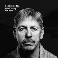 Tim Isberg | Tears Along the Road