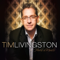 Tim Livingston | Here's a Miracle
