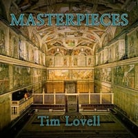 Tim Lovell | Masterpieces