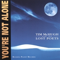 Tim McHugh and the Lost Poets | You're Not Alone