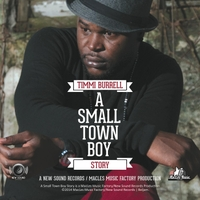 Timmi Burrell   A Small Town Boy Story   CD Baby Music Store
