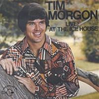 Tim Morgon | Tim Morgon Live! at the Ice House Pasadena Ca.