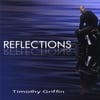 Timothy Griffin: Reflections