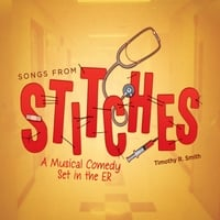 Timothy R. Smith | Songs from the Musical Comedy Stitches