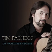 Tim Pacheco | Of Wordless Realms