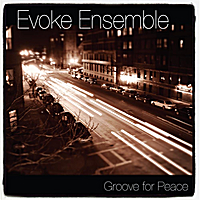 Evoke Ensemble | Groove for Peace