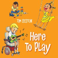 Tim Seston | Here to Play