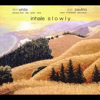 Tim White & Joe Paulino | Inhale Slowly