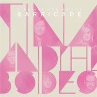 Tina and the B-Sides | Barricade