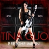 Tina Guo: Breathe Me In