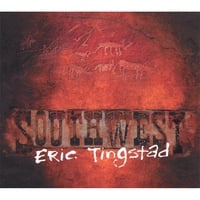 Eric Tingstad | Southwest