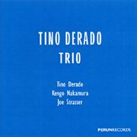 TINO DERADO: Trio
