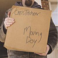 Chris Titchner | Moving Day