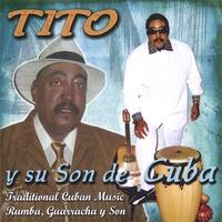 TITO: Tito y su son de Cuba