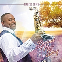 Marcus Click | Brand New Day