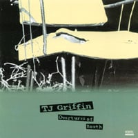 TJ Griffin | Overtures of Youth