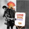 TJR: Lone Dog