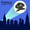 Tjr: Batman (Original TV Theme)