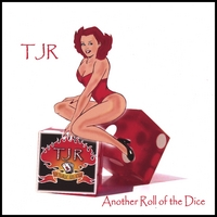 TJR | Another Roll Of The Dice