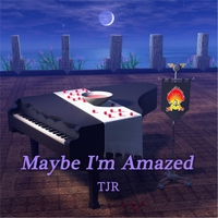 TJR | Maybe I'm Amazed