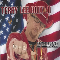 Terry Lee Bolton | American Man