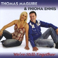 Thomas Maguire & Fhiona Ennis | We're Still Together