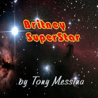 Tony Messina | Britney Superstar