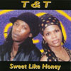 TNT (Trish & Tom): Sweet Like Honey