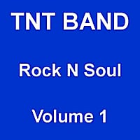 Tnt Band | Rock N Soul Vol. 1