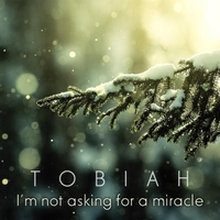 Tobiah & Kenneth Hope | I'm Not Asking for a Miracle