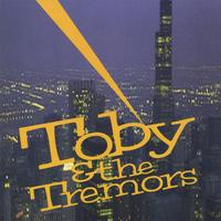 Toby & the Tremors | Toby & the Tremors