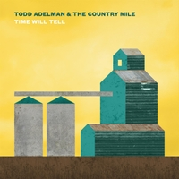 Todd Adelman | Time Will Tell