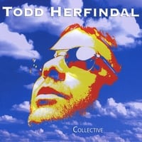 TODD HERFINDAL: Collective