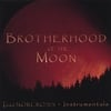 Todd Norcross: Brotherhood of the Moon