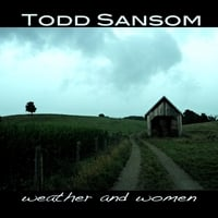 Todd Sansom | Weather and Women