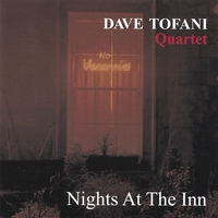 Dave Tofani | Nights At The Inn