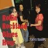 Tokyo Tramps: Rollin
