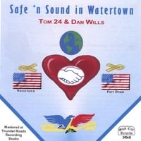 Tom 24 & Dan Wills | SAFE 'N SOUND IN WATERTOWN