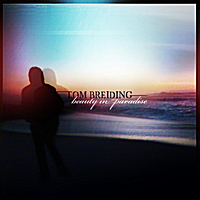 Tom Breiding | Beauty in Paradise