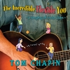 Tom Chapin: The Incredible Flexible You