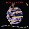 Tom Chapin: Around The World And Back Again
