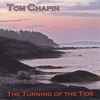 Tom Chapin: The Turning Of The Tide