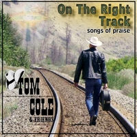 Tom Cole | On the Right Track